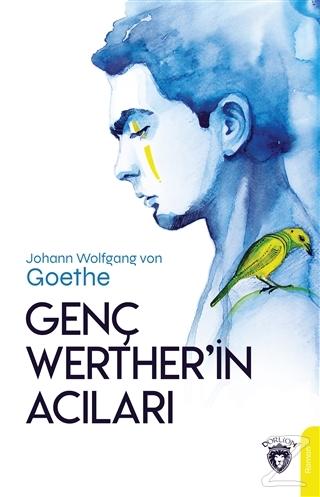 Genç Werther'in Acıları Johann Wolfgang von Goethe