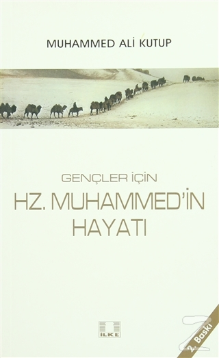 Gençler İçin Hz. Muhammed'in Hayatı