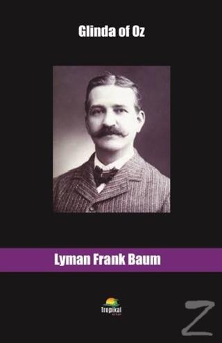 Glinda of Oz Lyman Frank Baum