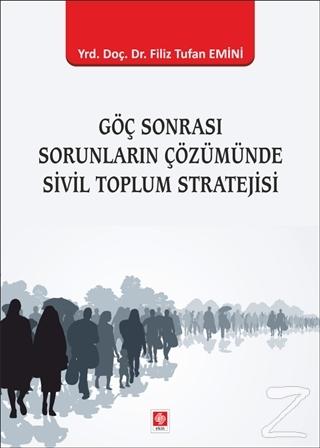 Göç Sonrası Sorunların Çözümünde Sivil Toplum Stratejisi