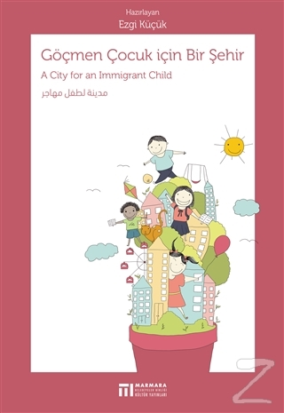 Göçmen Çocuk İçin Bir Şehir