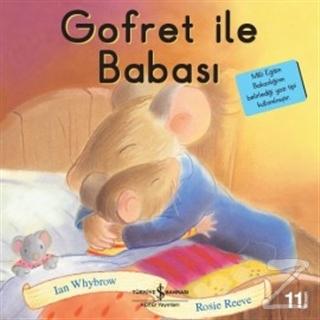 Gofret ile Babası - İlk Okuma Kitaplarım