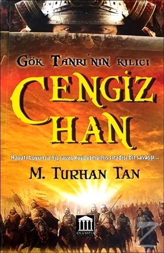 Gök Tanrı'nın Kılıcı Cengiz Han