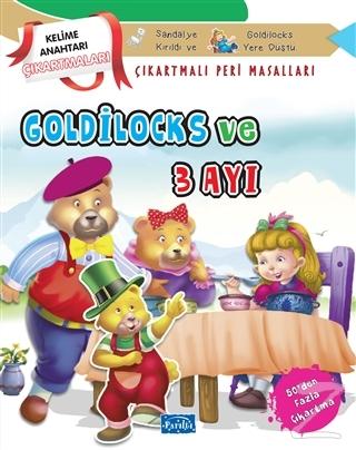 Goldilocks ve Üç Ayı - Çıkartmalı Peri Masalları