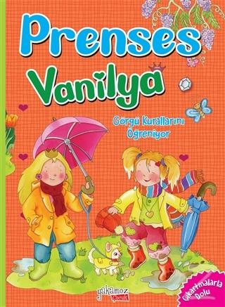 Görgü Kurallarını Öğreniyorum - Prenses Vanilya Eleonora Barsotti