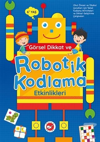 Görsel Dikkat ve Robotik Kodlama Etkinlikleri Kolektif
