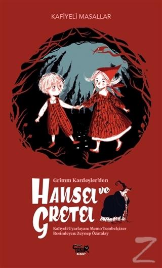 Grimm Kardeşler'den Hansel ve Gretel Memo Tembelçizer