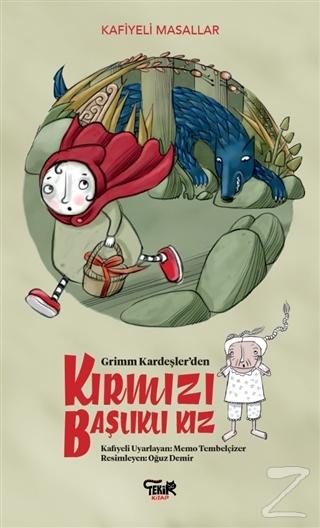 Grimm Kardeşler'den Kırmızı Başlıklı Kız