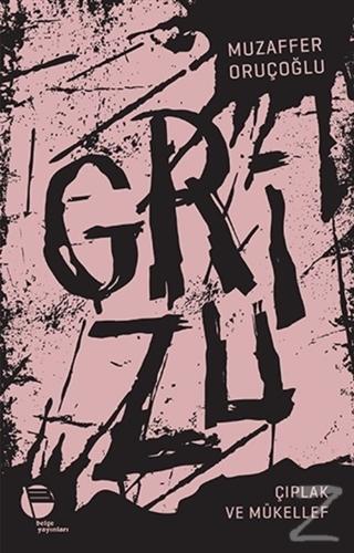 Grizu 2 - Çıplak ve Mükellef