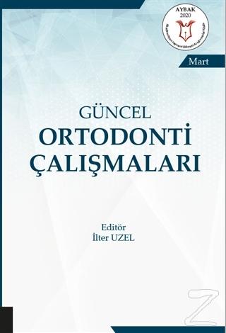 Güncel Ortodonti Çalışmaları - Mart