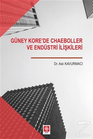 Güney Kore'de Chaeboller ve Endüstri İlişkileri