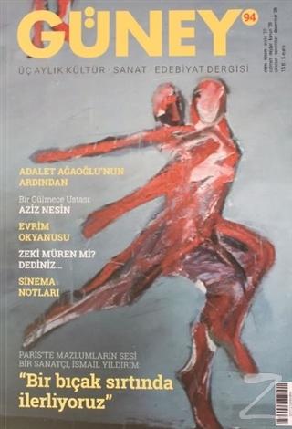 Güney Üç Aylık Kültür Sanat Edebiyat Dergisi Sayı: 94 Ekim-Kasım-Aralık 2020