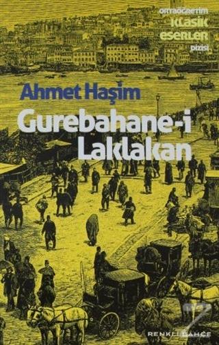 Gurebahane-i Laklakan Ahmet Haşim