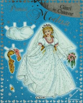 Güzel ve Canavar Prenses Modası