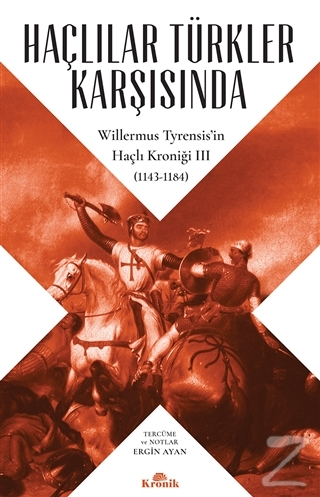 Haçlılar Türkler Karşısında Willermus Tyrensis