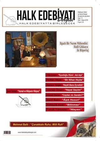 Halk Edebiyatı Dergisi Sayı : 11 / Mart-Nisan 2016