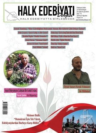 Halk Edebiyatı Dergisi Sayı :13 / Temmuz-Ağustos 2016