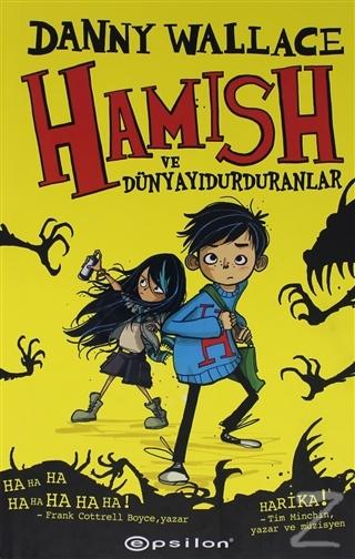 Hamish ve Dünyayı Durduranlar (Ciltli) Danny Wallace