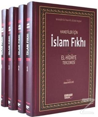 Hanefiler İçin İslam Fıkhı / El-Hidaye Tercemesi (4 Cilt Takım, 2. Hamur) (Ciltli)