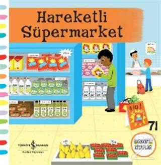 Hareketli Süpermarket (Ciltli)