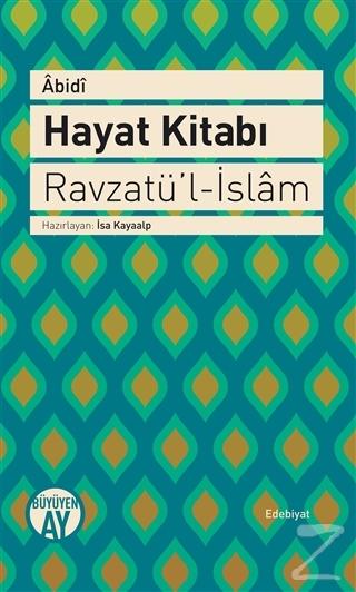 Hayat Kitabı - Ravzatü'l-İslam (Ciltli)