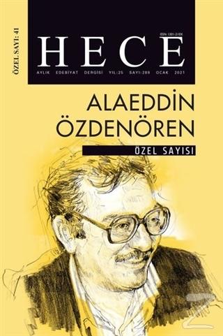 Hece Aylık Edebiyat Dergisi Alaeddin Özdenören Özel Sayısı: 41 Ocak 2021