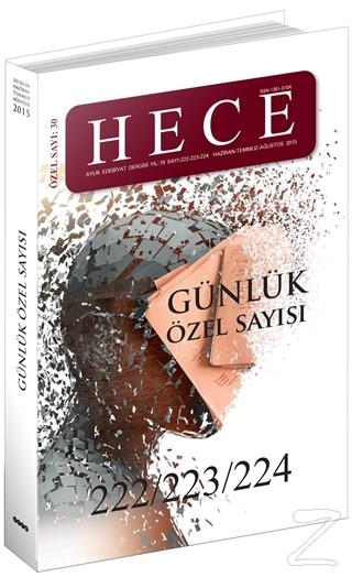 Hece Aylık Edebiyat Dergisi Günlük Özel Sayısı: 30 - 222/223/224 (Ciltsiz)