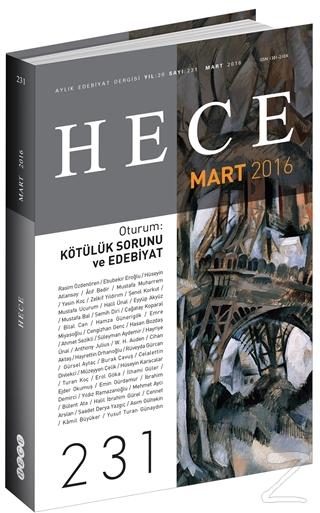 Hece Aylık Edebiyat Dergisi Sayı : 231 - Mart 2016