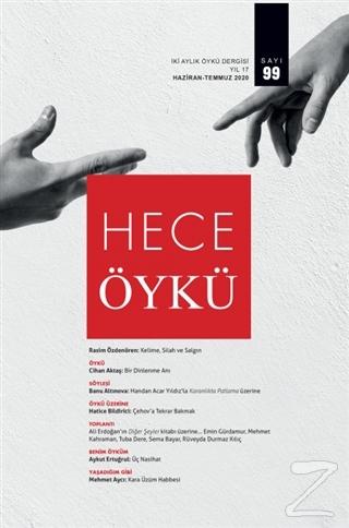 Hece İki Aylık Öykü Dergisi Sayı: 99 Haziran - Temmuz 2020