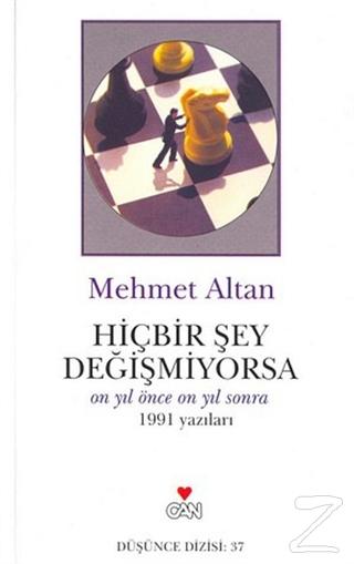 Hiçbir Şey Değişmiyorsa Mehmet Altan