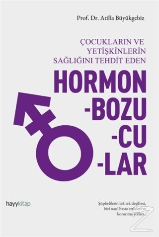 Hormon Bozucular - Çocukların ve Yetişkinlerin Sağlığını Tehdit Eden