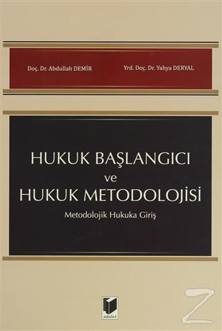 Hukuk Başlangıcı ve Hukuk Metodolojisi
