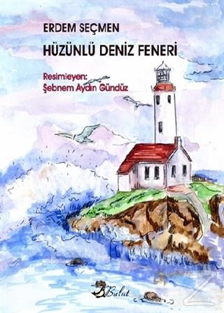 Hüzünlü Deniz Feneri