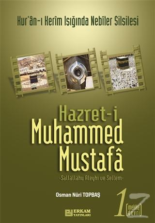 Hz. Muhammed Mustafa Cilt: 1 - Mekke Devri