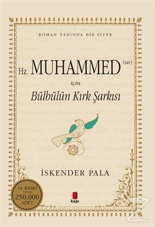 Hz. Muhammed (S.A.V.) İçin Bülbülün Kırk Şarkısı