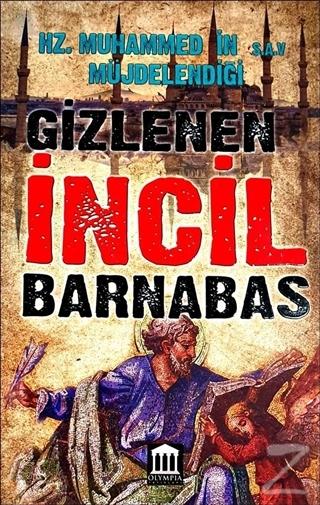 Hz. Muhammed'in Müjdelendiği (s.a.v) Gizlenen İncil Barnabas Kolektif