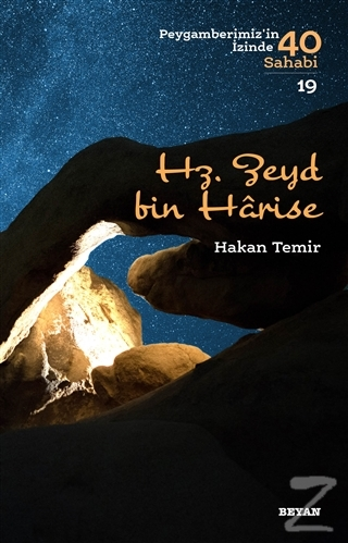 Hz. Zeyd bin Harise - Peygamberimiz'in İzinde 40 Sahabi/19