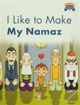 I Like To Make My Namaz