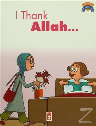 I Thank Allah