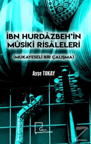 İbn Hurdazbeh'in Musiki Risaleleri