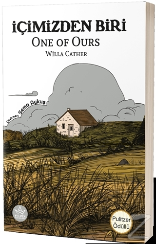 İçimizden Biri Willa Cather
