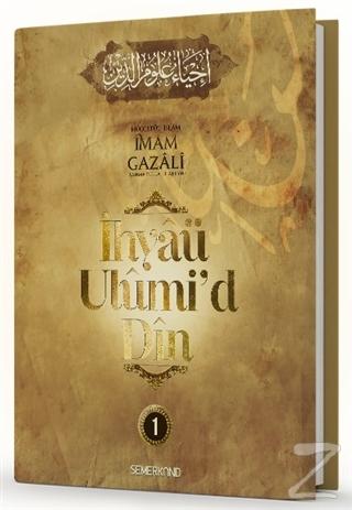 İhyaü Ulumi'd Din 1.Cilt (Ciltli)