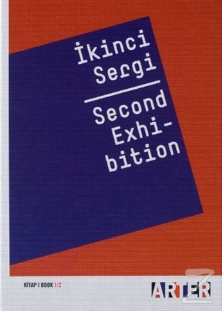 İkinci Sergi - Second Exhibition Kitap 1/2 (Ciltli)