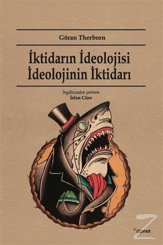 İktidarın İdeolojisi İdeolojinin İktidarı Göran Therborn