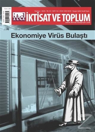 İktisat ve Toplum Dergisi Sayı: 116 Haziran 2020
