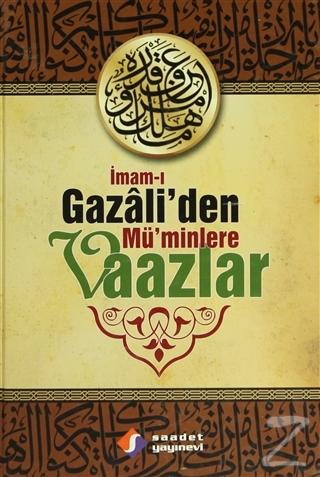 İmam-ı Gazali'den Mü'minlere Vaazlar (Ciltli)
