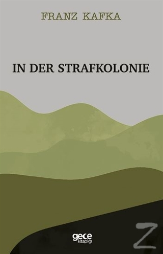 In Der Strafkolonie Franz Kafka