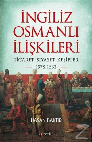 İngiliz-Osmanlı İlişkileri: 1578-1632