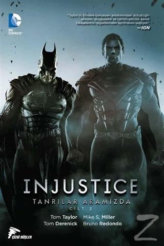 Injustice Cilt 2 : Tanrılar Aramızda