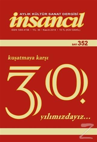 İnsancıl Aylık Kültür Sanat Dergisi Sayı: 352 Kasım 2019